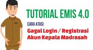 9 Cara Mengatasi Gagal Registrasi Akun Emis Kepala Madrasah