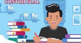 Contoh Soal Ujian SMA/ MA Tahun Pelajaran 2020/2021